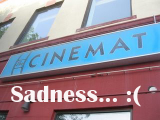 The Cinemat Closing
